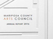 Mariposa County Arts Council Annual Report 2016